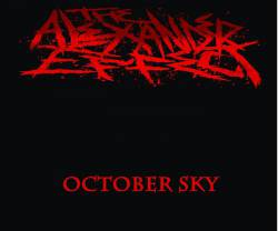The Alexander Effect : October Sky