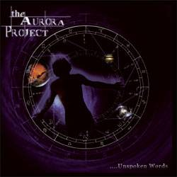 The Aurora Project : Unspoken Words