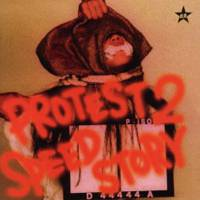 The Dead Pop Stars : Protest 2 Speed Story