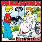 The Melvins : Electroretard