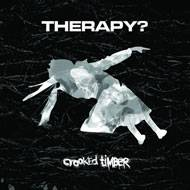 Therapy : Crooked Timber (Single)