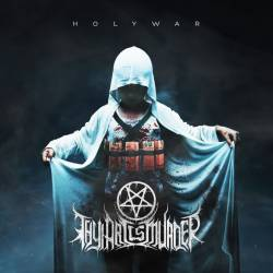 Thy Art Is Murder : Holy War