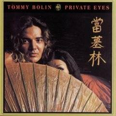Tommy Bolin : Private Eyes