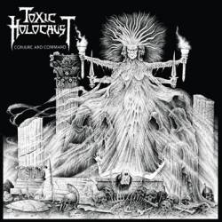 Toxic Holocaust : Conjure and Command