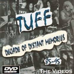Tuff : Decade of Distant Memories - 85-95