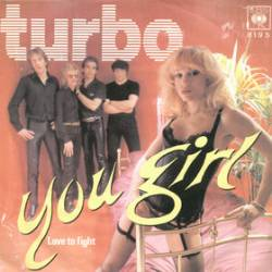 Turbo (NL) : You Girl - Love to Fight