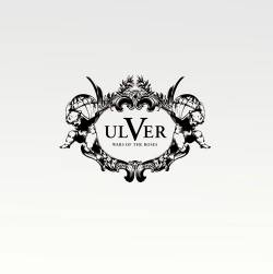 Ulver : Wars of the Roses