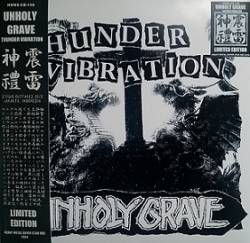 Unholy Grave : Thunder Vibration