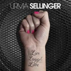 Urma Sellinger : Live Laugh Love