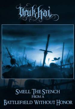 Uruk-Hai (AUT) : Smell the Stench from a Battlefield Without Honor