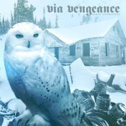 Via Vengeance : Harsh Conditions