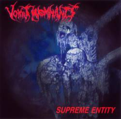 Vomit Remnants : Supreme Entity