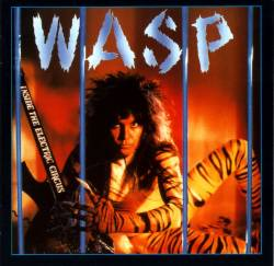 WASP : Inside the Electric Circus