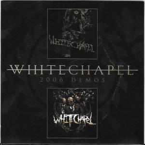 Whitechapel (USA) : 2006 Demos