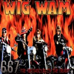 Wig Wam : 667... the Neighbour of the Beast