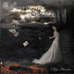 Wish In The Silence : Tragic Memories