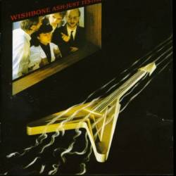 Wishbone Ash : Just Testing