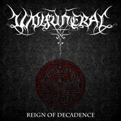 Wolfuneral : Reign of Decadence