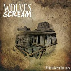 Wolves Scream : Write Between the Lines