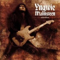 Yngwie Malmsteen : Relentless